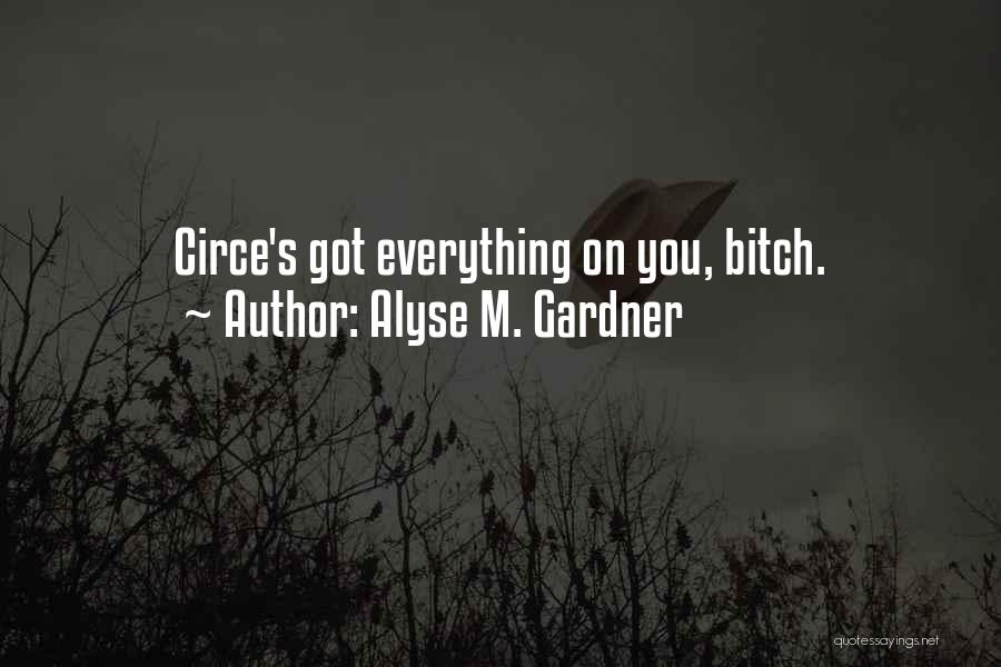 Alyse M. Gardner Quotes 1205837