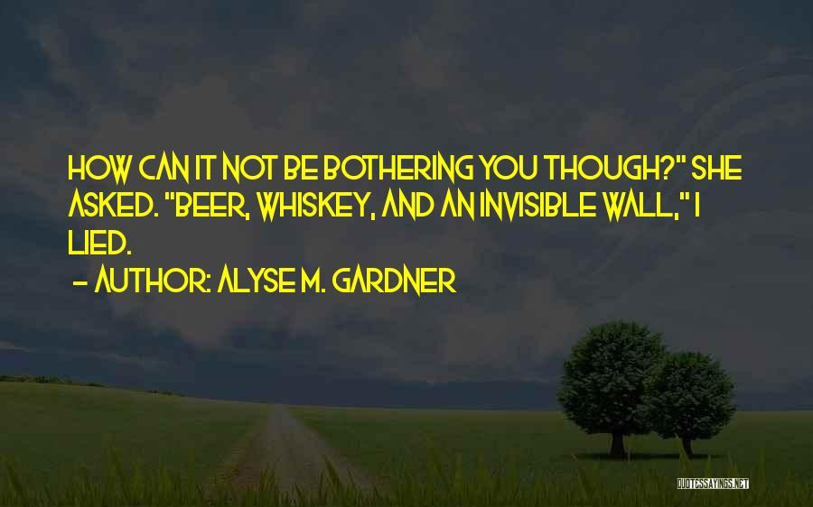 Alyse M. Gardner Quotes 1746136