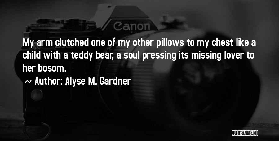 Alyse M. Gardner Quotes 1793799