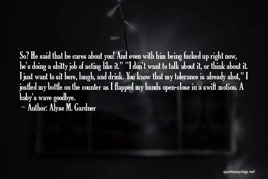 Alyse M. Gardner Quotes 2093487