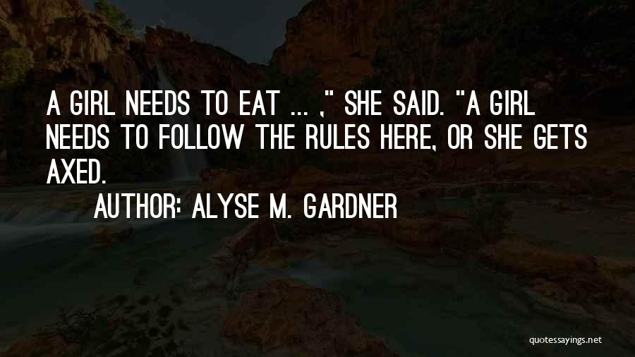 Alyse M. Gardner Quotes 271749