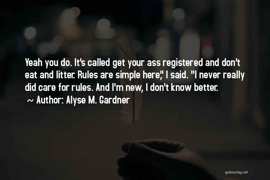 Alyse M. Gardner Quotes 808193