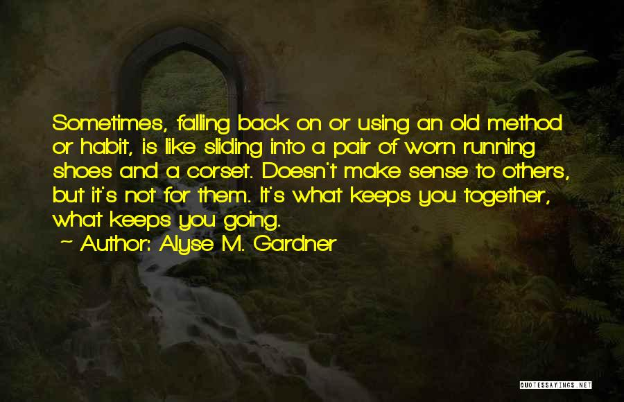 Alyse M. Gardner Quotes 896140