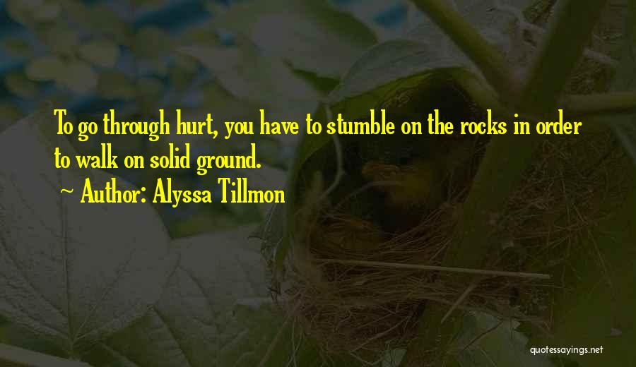 Alyssa Tillmon Quotes 336098