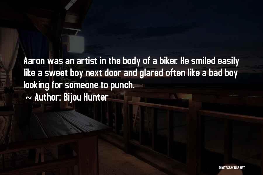 Am A Bad Boy Quotes By Bijou Hunter