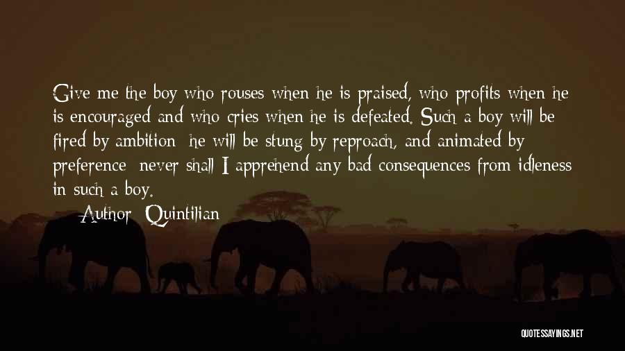 Am A Bad Boy Quotes By Quintilian