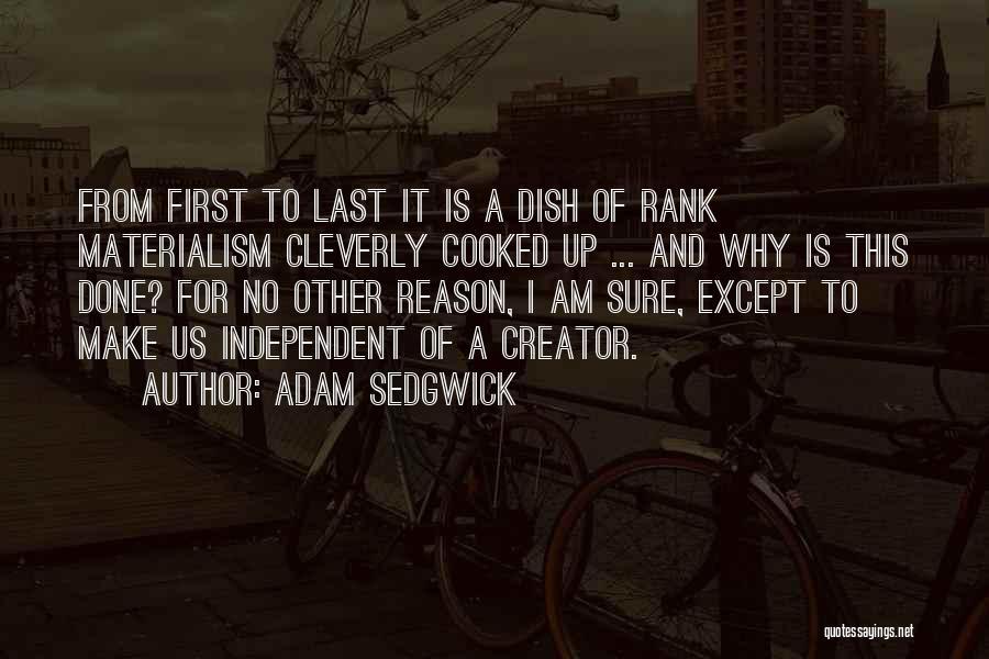 Am I Sure Quotes By Adam Sedgwick