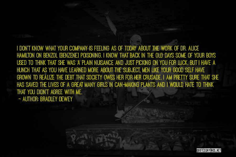 Am I Sure Quotes By Bradley Dewey