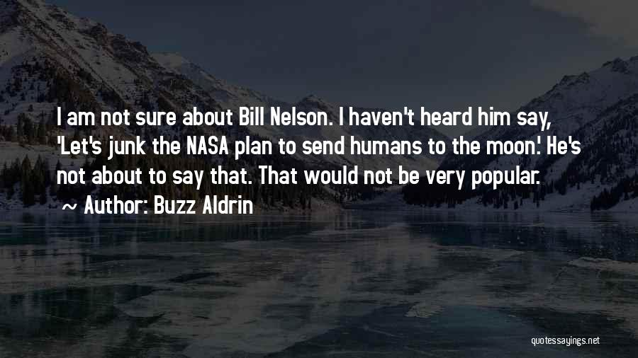 Am I Sure Quotes By Buzz Aldrin