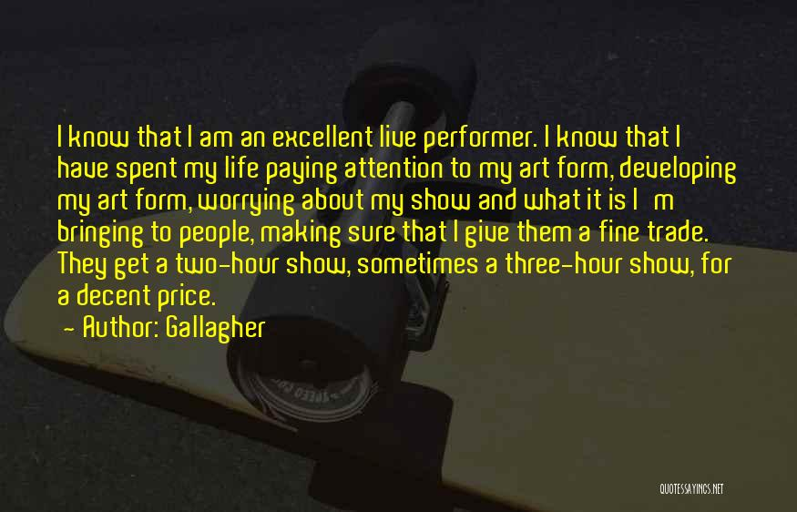 Am I Sure Quotes By Gallagher