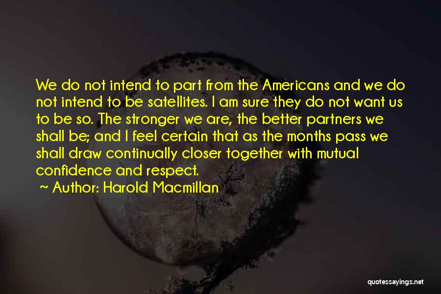 Am I Sure Quotes By Harold Macmillan