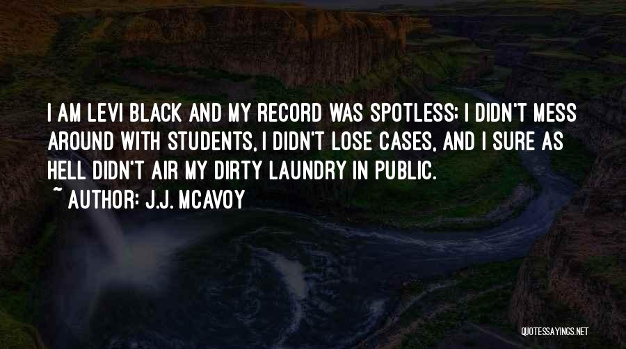 Am I Sure Quotes By J.J. McAvoy