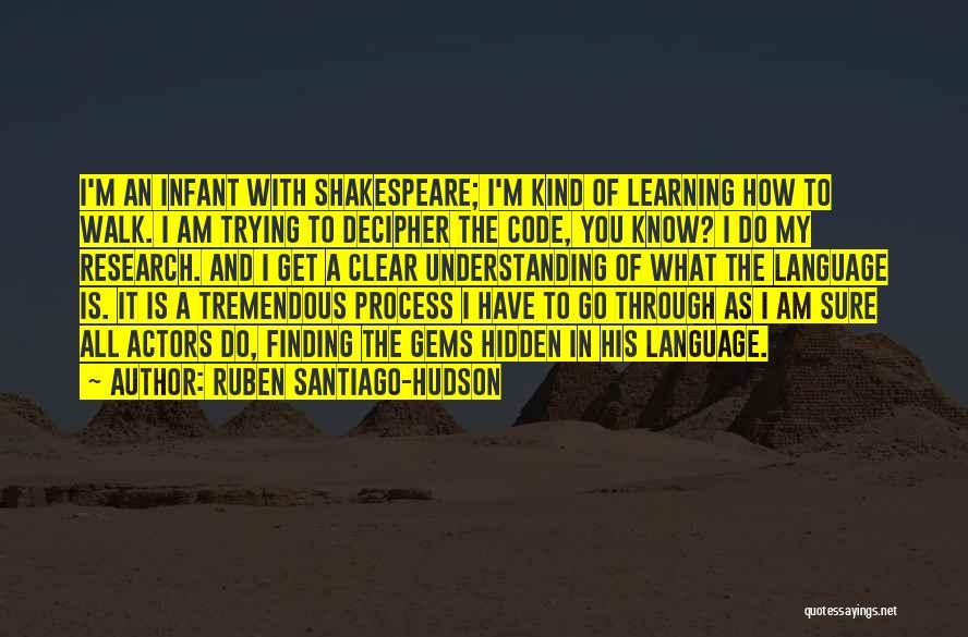Am I Sure Quotes By Ruben Santiago-Hudson
