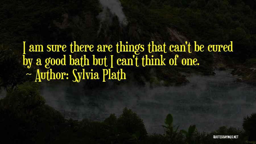 Am I Sure Quotes By Sylvia Plath