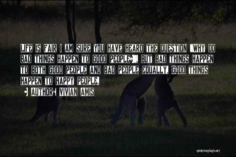 Am I Sure Quotes By Vivian Amis