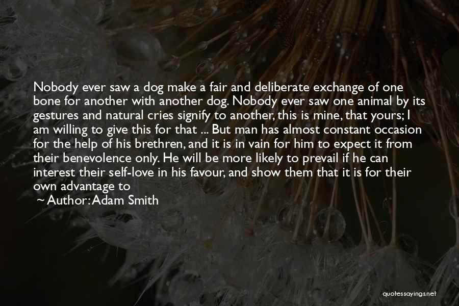 Am I The Only One Love Quotes By Adam Smith