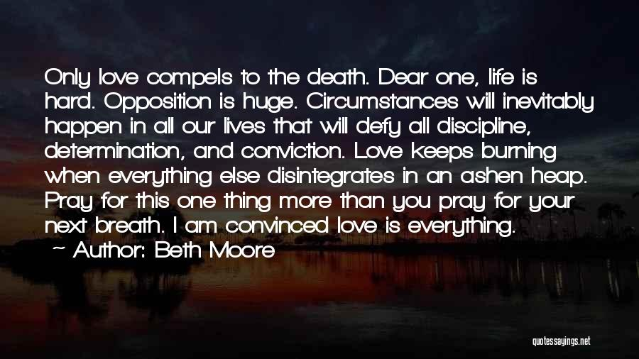 Am I The Only One Love Quotes By Beth Moore