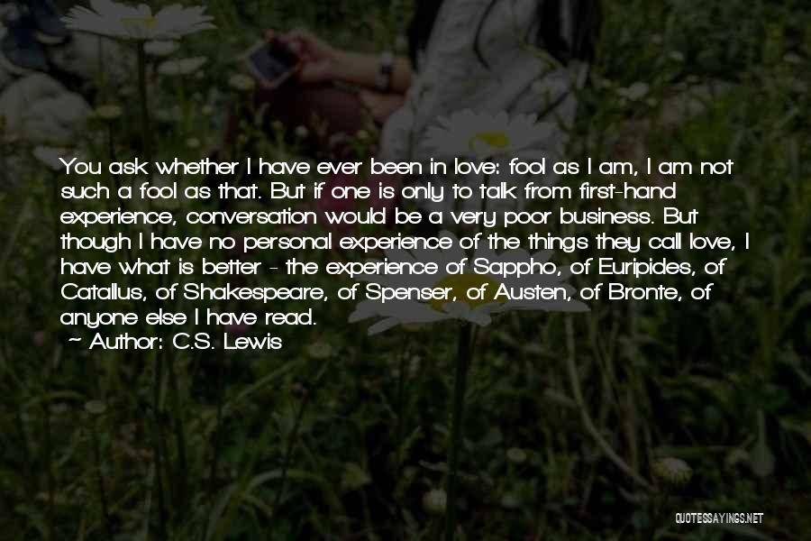 Am I The Only One Love Quotes By C.S. Lewis