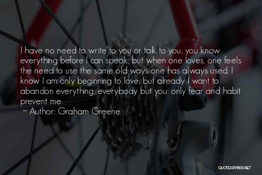 Am I The Only One Love Quotes By Graham Greene