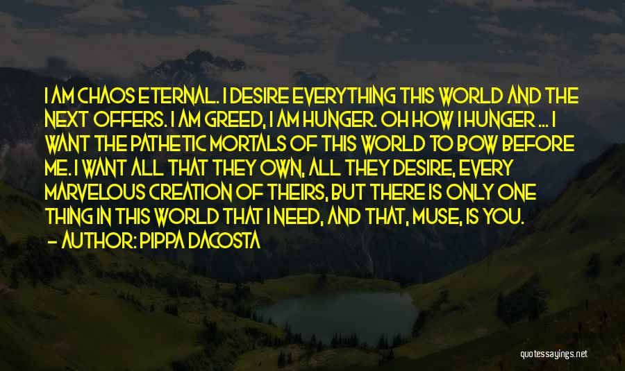 Am I The Only One Love Quotes By Pippa DaCosta