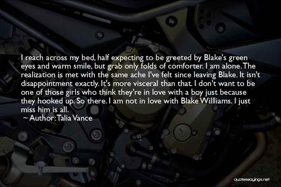 Am I The Only One Love Quotes By Talia Vance