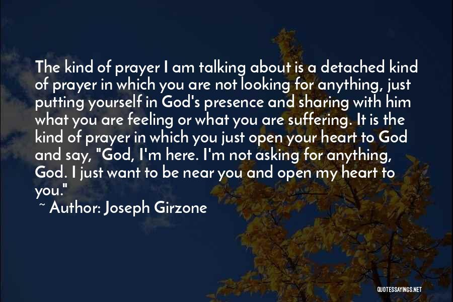 Am Looking For You Quotes By Joseph Girzone