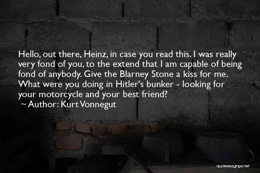 Am Looking For You Quotes By Kurt Vonnegut