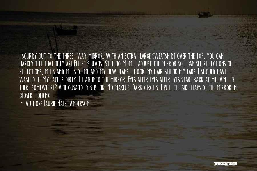Am Looking For You Quotes By Laurie Halse Anderson