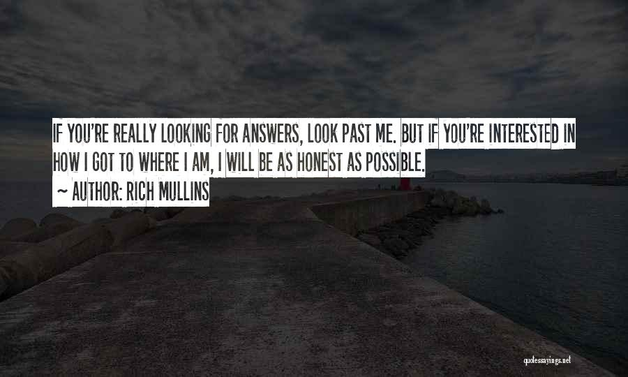 Am Looking For You Quotes By Rich Mullins