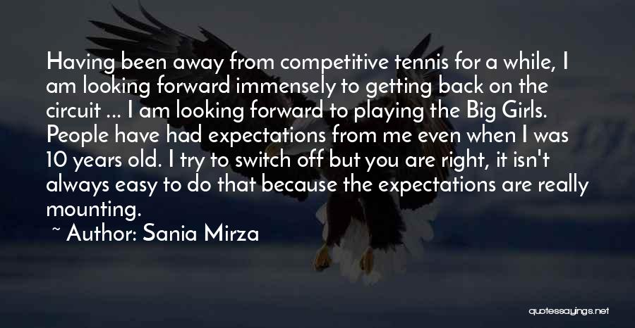 Am Looking For You Quotes By Sania Mirza