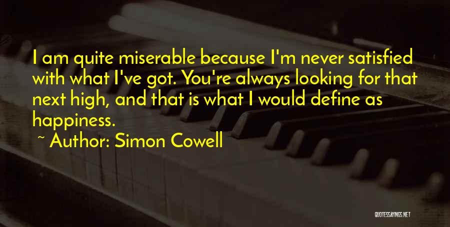 Am Looking For You Quotes By Simon Cowell
