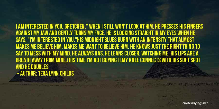 Am Looking For You Quotes By Tera Lynn Childs