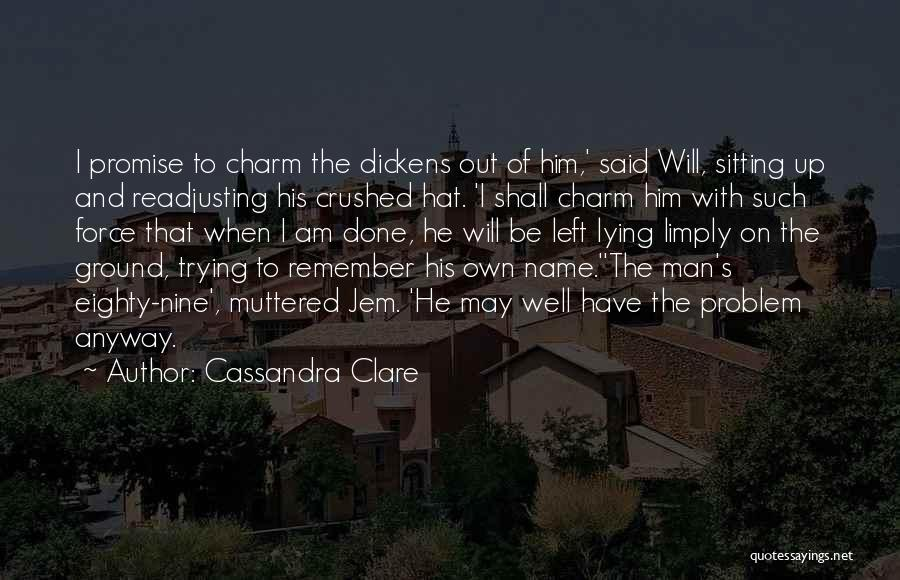 Am Sitting Quotes By Cassandra Clare