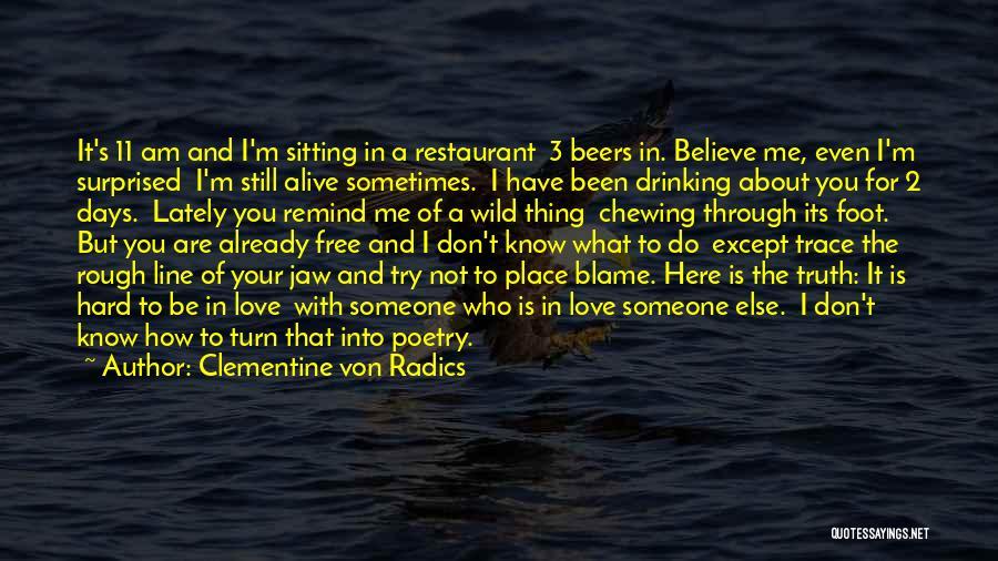 Am Sitting Quotes By Clementine Von Radics