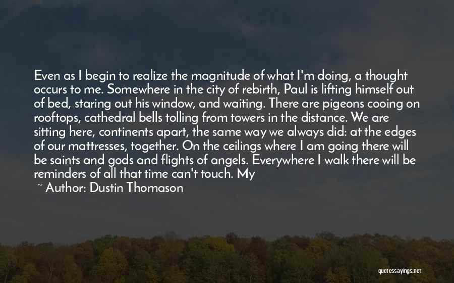 Am Sitting Quotes By Dustin Thomason