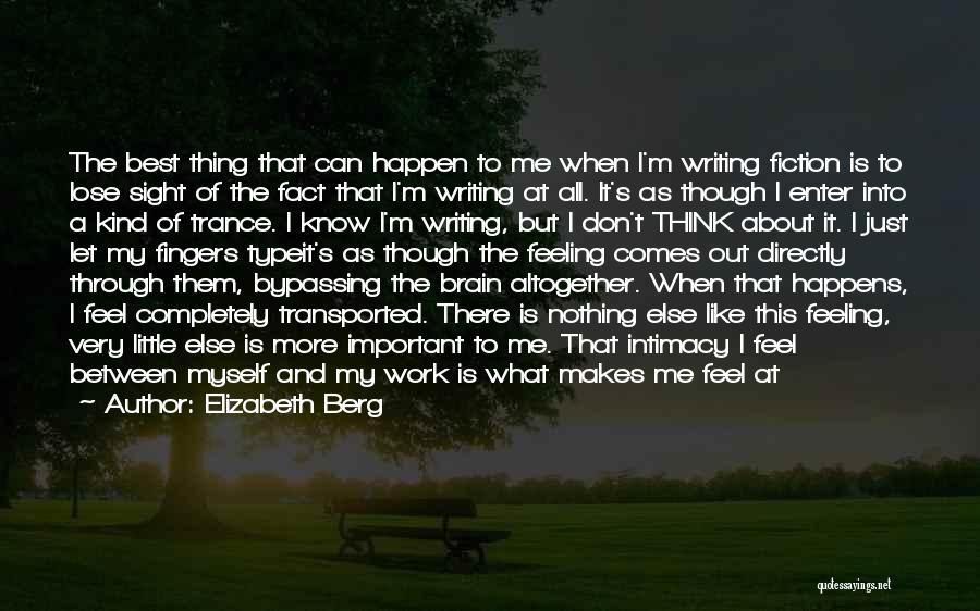 Am Sitting Quotes By Elizabeth Berg