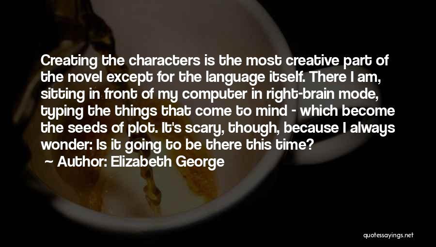 Am Sitting Quotes By Elizabeth George
