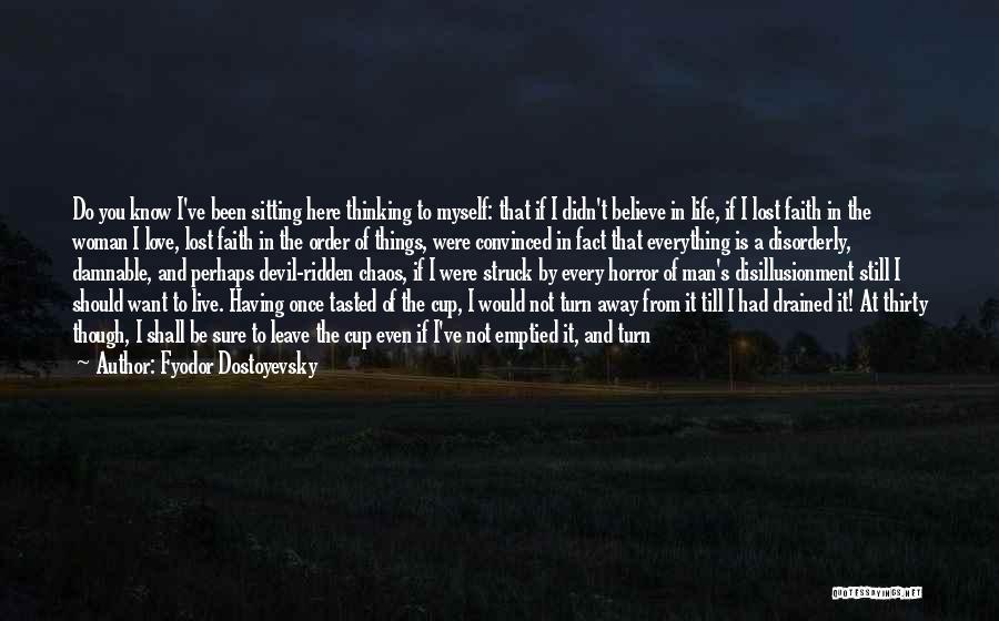 Am Sitting Quotes By Fyodor Dostoyevsky