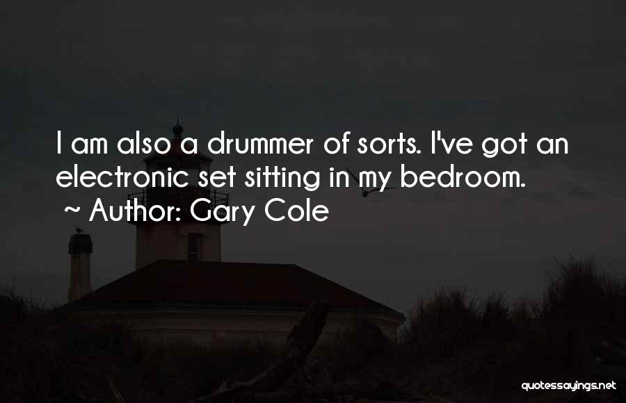 Am Sitting Quotes By Gary Cole