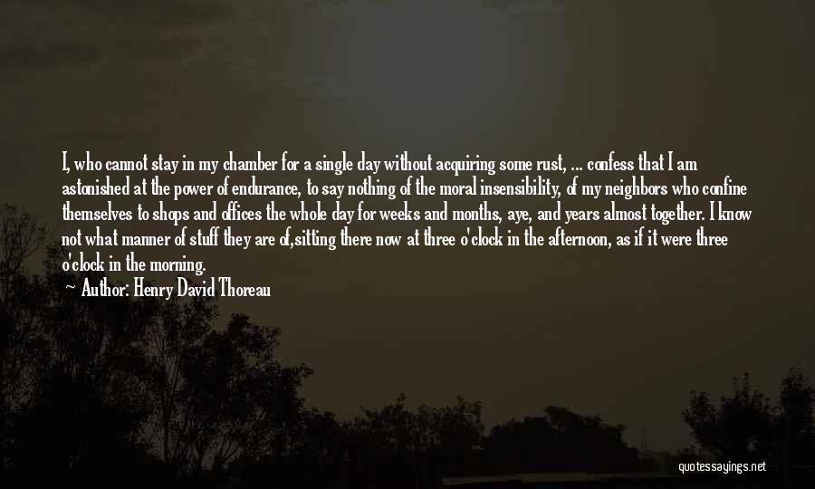 Am Sitting Quotes By Henry David Thoreau