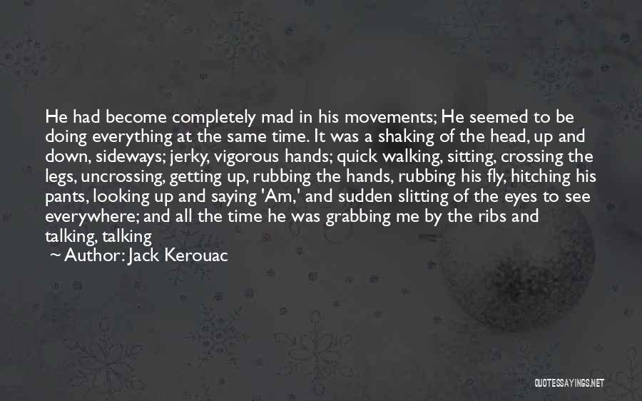 Am Sitting Quotes By Jack Kerouac