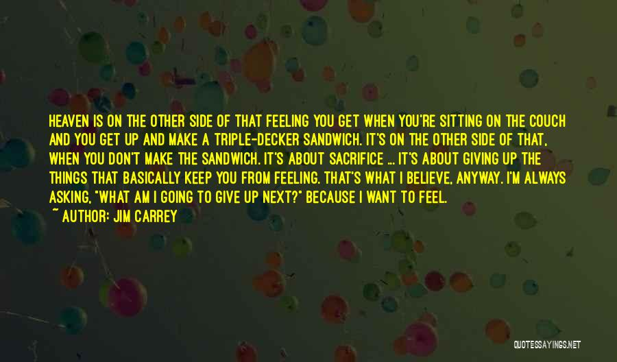 Am Sitting Quotes By Jim Carrey