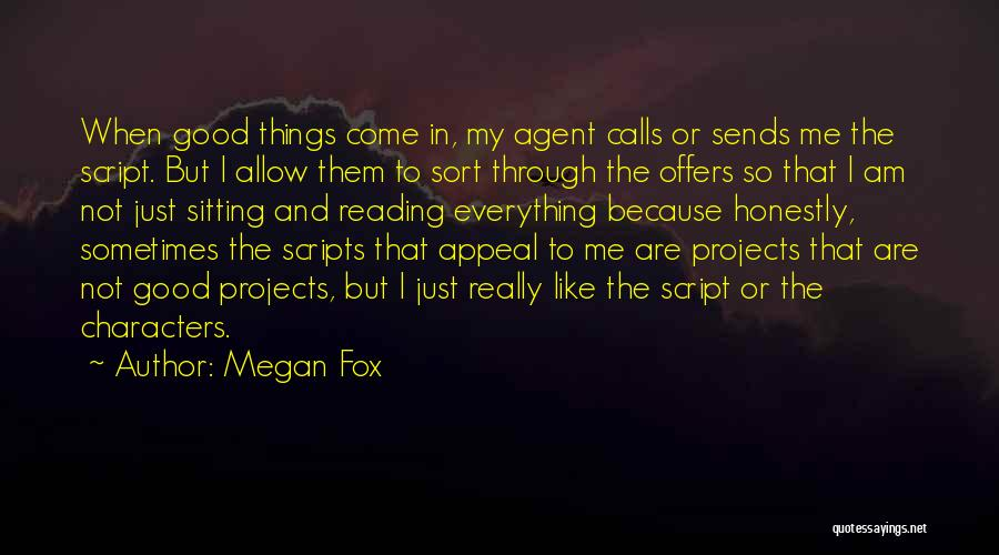 Am Sitting Quotes By Megan Fox