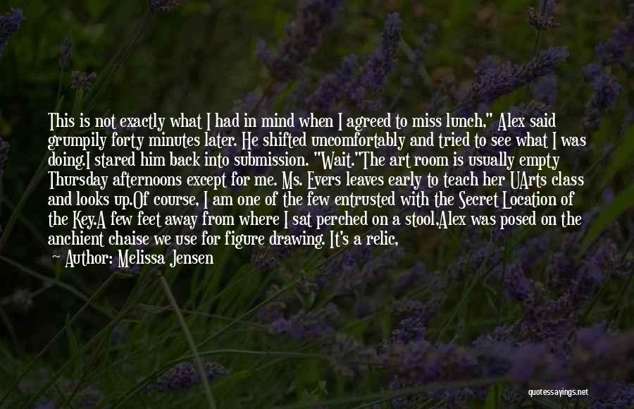 Am Sitting Quotes By Melissa Jensen