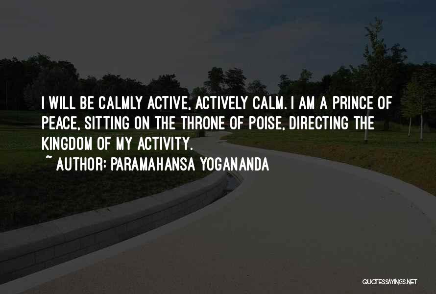 Am Sitting Quotes By Paramahansa Yogananda