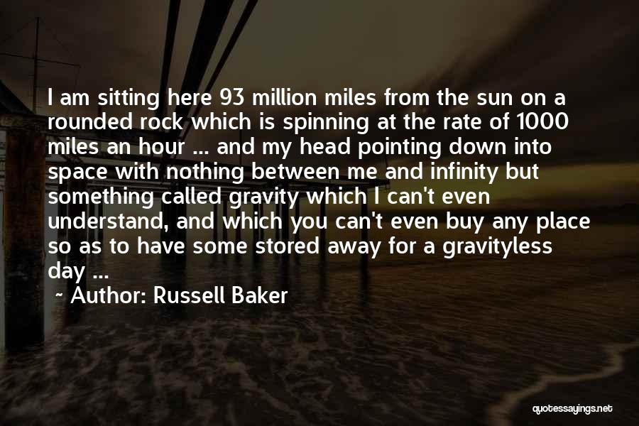 Am Sitting Quotes By Russell Baker