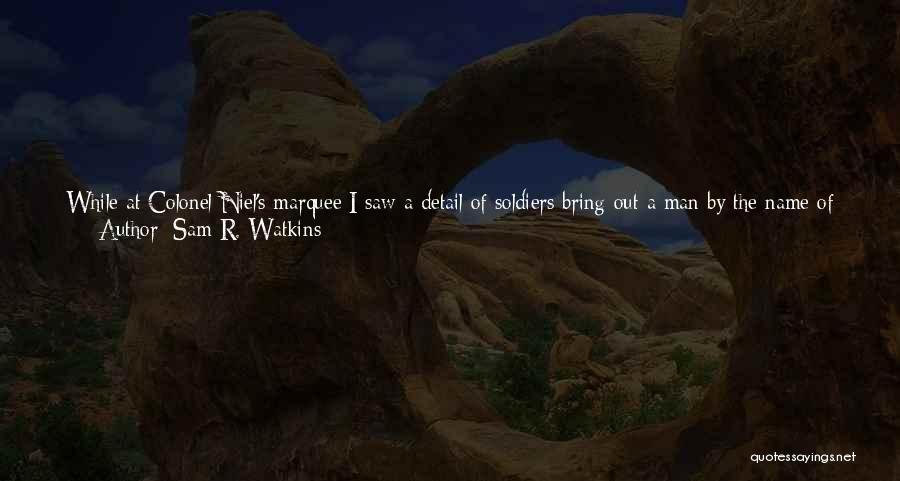 Am Sitting Quotes By Sam R. Watkins