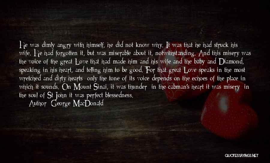 Am So Sorry Baby Quotes By George MacDonald
