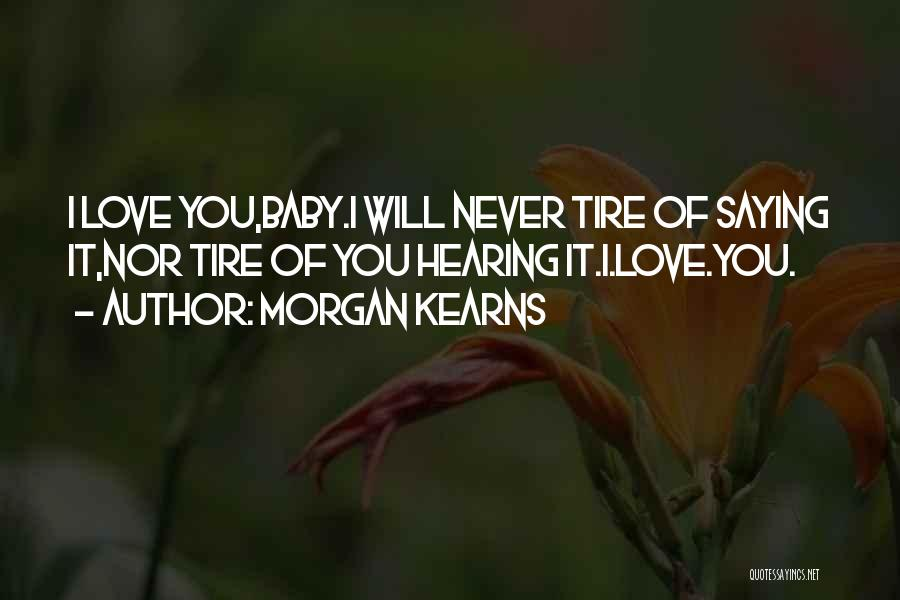 Am So Sorry Baby Quotes By Morgan Kearns