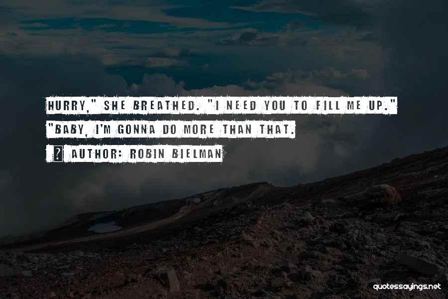 Am So Sorry Baby Quotes By Robin Bielman